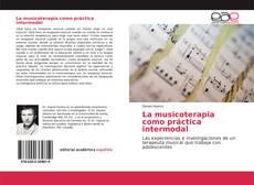 Bookcover of La musicoterapia como práctica intermodal