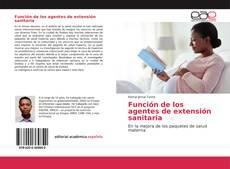 Bookcover of Función de los agentes de extensión sanitaria
