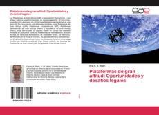 Bookcover of Plataformas de gran altitud: Oportunidades y desafíos legales