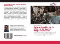 Bookcover of Determinación de la eficacia de cuatro desparasitantes