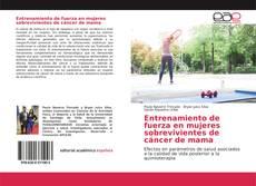 Borítókép a  Entrenamiento de fuerza en mujeres sobrevivientes de cáncer de mama - hoz
