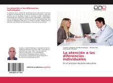 Bookcover of La atención a las diferencias individuales