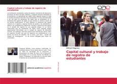 Copertina di Capital cultural y trabajo de registro de estudiantes