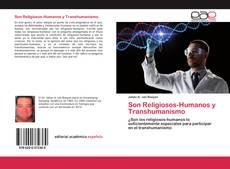 Bookcover of Son Religiosos-Humanos y Transhumanismo