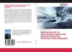 Portada del libro de Aplicación de la Convención sobre las Armas Químicas: Veintiún años después