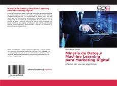 Couverture de Minería de Datos y Machine Learning para Marketing Digital
