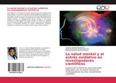 Portada del libro de La salud mental y el estrés oxidativo en investigadores cientificos