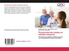 Couverture de Prevención de caídas en adultos mayores