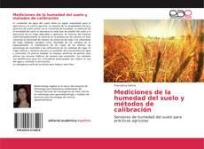 Bookcover of Mediciones de la humedad del suelo y métodos de calibración