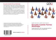 Portada del libro de Escuela Camilo Torres Restrepo