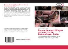 Обложка Fauna de murciélagos del macizo de Guamuhaya, Cuba