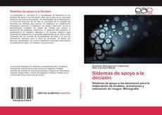 Bookcover of Sistemas de apoyo a la decisión