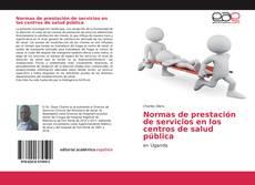 Portada del libro de Normas de prestación de servicios en los centros de salud pública