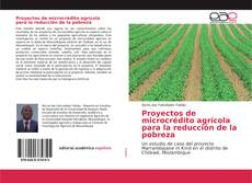 Bookcover of Proyectos de microcrédito agrícola para la reducción de la pobreza