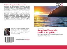 Bookcover of Américo Vespucio realiza su guión