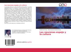 Обложка Las neuronas espejo y la cultura