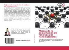 Portada del libro de Mejora de la cementación de residuos por nanomateriales