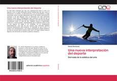 Bookcover of Una nueva interpretación del deporte
