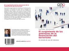 Portada del libro de El surgimiento de las amenazas de la financiación del terrorismo