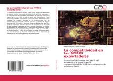 Portada del libro de La competitividad en las MYPES exportadores