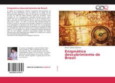 Portada del libro de Enigmático descubrimiento de Brasil