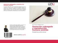 Capa do livro de Gestación subrogada y reproducción humana asistida