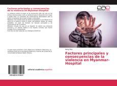 Portada del libro de Factores principales y consecuencias de la violencia en Myanmar-Hospital