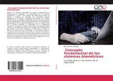 Portada del libro de Concepto fundamental de los sistemas biométricos