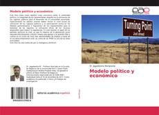 Bookcover of Modelo político y económico