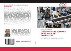 Portada del libro de Desarrollar la fórmula de la tasa de producción