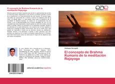 Bookcover of El concepto de Brahma Kumaris de la meditación Rajayoga