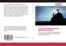 Bookcover of Los cristianos en la política activa: