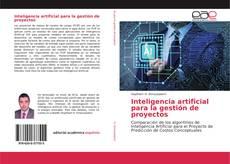 Copertina di Inteligencia artificial para la gestión de proyectos
