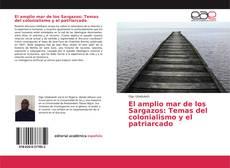 Capa do livro de El amplio mar de los Sargazos: Temas del colonialismo y el patriarcado