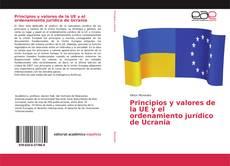 Borítókép a  Principios y valores de la UE y el ordenamiento jurídico de Ucrania - hoz