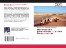 Bookcover of Movimiento y pensamiento - La tribu de los autistas