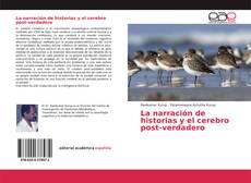 Bookcover of La narración de historias y el cerebro post-verdadero