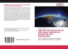 Portada del libro de Adición de arena en el aire para reducir la fuerza de los huracanes