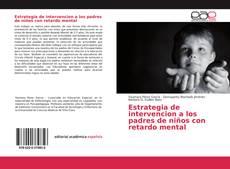Portada del libro de Estrategia de intervencion a los padres de niños con retardo mental