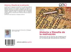 Historia y filosofía de la motivación kitap kapağı