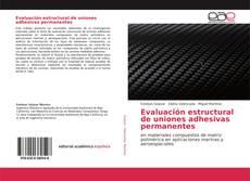 Bookcover of Evaluación estructural de uniones adhesivas permanentes
