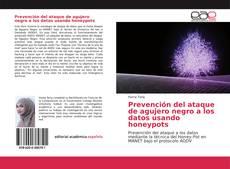 Обложка Prevención del ataque de agujero negro a los datos usando honeypots
