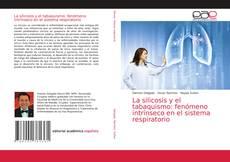 Portada del libro de La silicosis y el tabaquismo: fenómeno intrínseco en el sistema respir