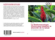 Обложка La fitofarmacología clínica para mejorar la atención de la salud