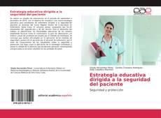 Bookcover of Estrategia educativa dirigida a la seguridad del paciente