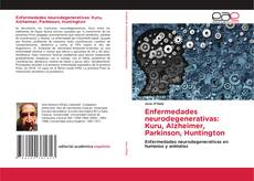 Buchcover von Enfermedades neurodegenerativas: Kuru, Alzheimer, Parkinson, Huntington