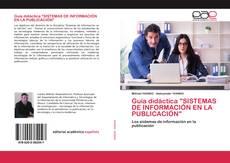 """Обложка Guía didáctica """"SISTEMAS DE INFORMACIÓN EN LA PUBLICACIÓN"""""""