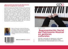 Couverture de Representación Social del Patrimonio Musical en gestores culturales