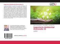 Portada del libro de Ingeniería Ambiental Avanzada (I)