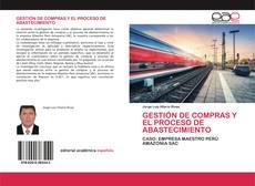 Bookcover of GESTIÓN DE COMPRAS Y EL PROCESO DE ABASTECIMIENTO